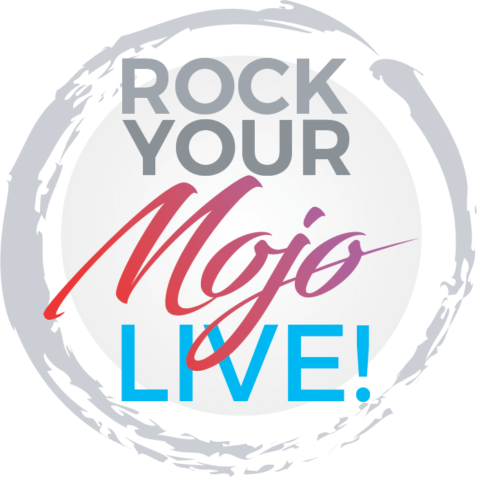 Rock Your Mojo LIve!